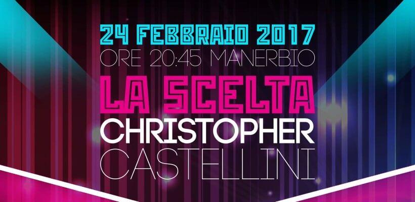 La Scelta, Christopher Castellini