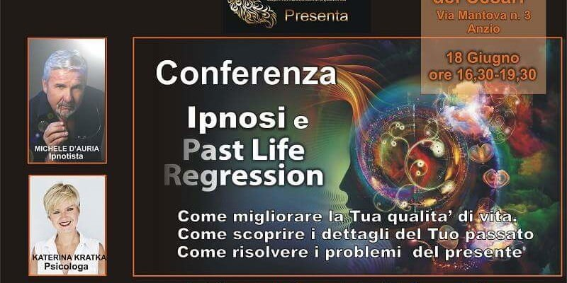 Conferenza ipnosi e past life regression, Anzio (Roma)