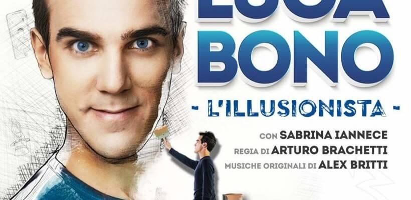 Luca Bono, l'illusionista. Milano, Roma, Trento e Bologna