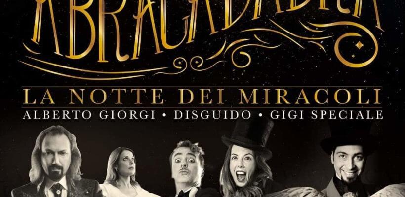 Abracadabra, la Notte dei Miracoli