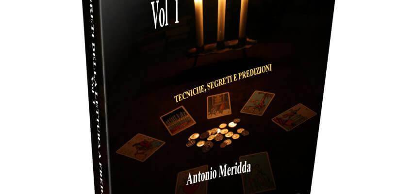 I segreti della Lettura a Freddo, le tecniche di cold reading spiegate da Antonio Meridda