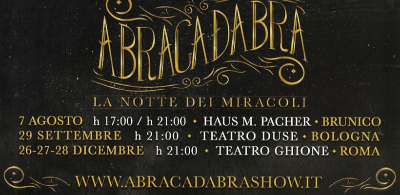 Abracadabra, le prossime date