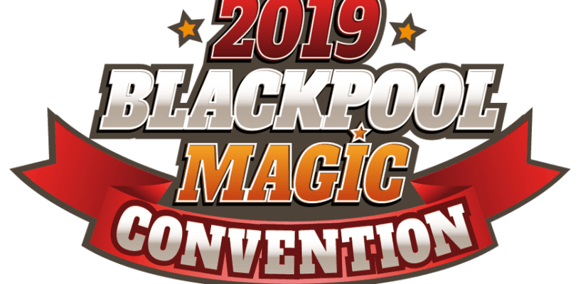 Blackpool Magic Convention 2019